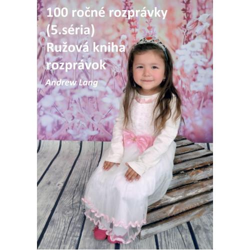 100 ročné rozprávky (5.séria), Ružová kniha rozprávok