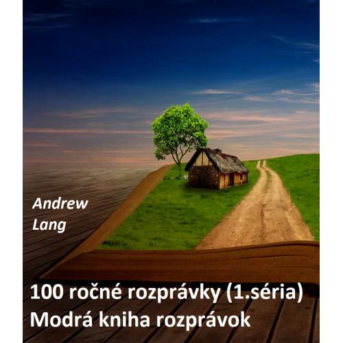 100 ročné rozprávky (1.séria), Modrá kniha rozprávok - Andrew Lang